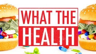 Photo of دانلود مستند سلامتی چیست (What The Health)